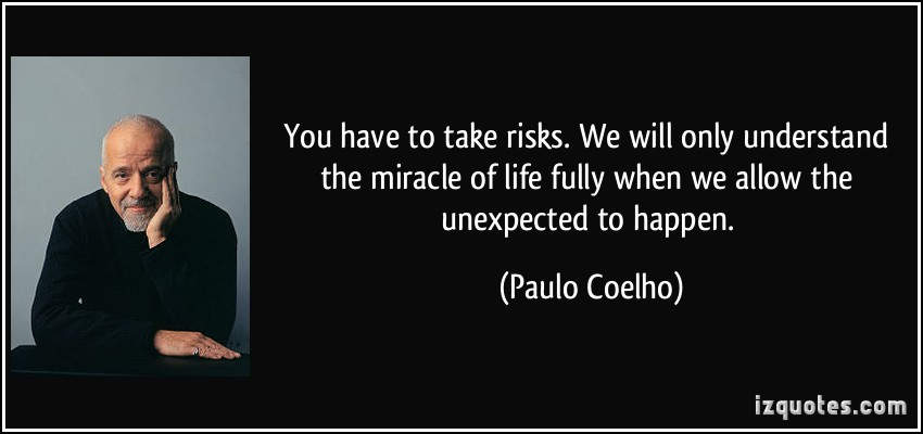 you-have-to-take-risks-paulo-coelho-39386